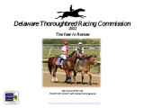 Delaware Thoroughbred Racing Commission, 2011, The Year in Review